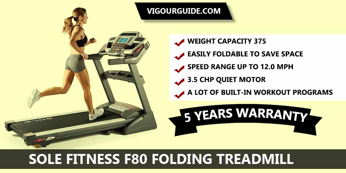 Sole Fitness F80 Folding Treadmill reviews