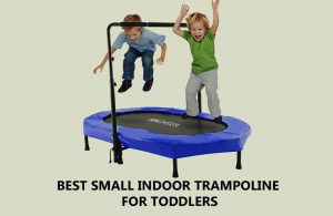 Best Small Indoor Trampoline For Toddlers